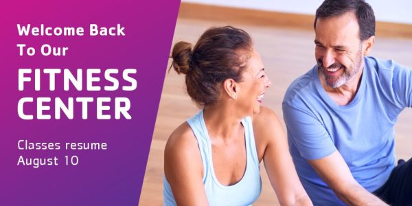 YMCA Welcome Back to our Fitness Center Classes Start Aug 10
